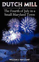 Dutch Mill And The Fourth Of July Book PDF