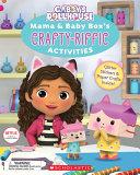 Mama & Baby Box's Crafty-Riffic Activities (Gabby's Dollhouse)