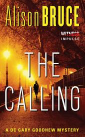 The Calling: A Gary Goodhew Mystery