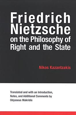 Friedrich Nietzsche on the Philosophy of Right and the State PDF