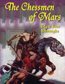The Chessmen Of Mars Annotated  Book PDF