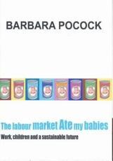 The Labour Market Ate My Babies PDF