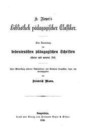 J.B. Basedow's ausgewählte Schriften: Mit Basedow's Biographie, Einleitungen und Anmerkungen, Band 17