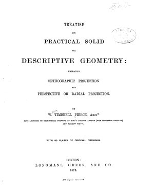 Treatise on Practical Solid Or Descriptive Geometry PDF