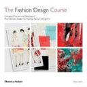 The Fashion Design Course PDF