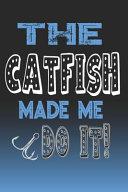 The Catfish Made Me Do It  PDF