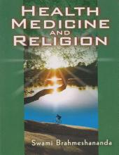 Health Medicine and Religion