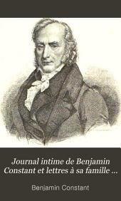 Journal intime de Benjamin Constant et lettres à sa famille et ses amis