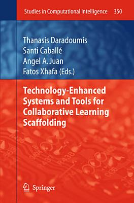 Technology Enhanced Systems and Tools for Collaborative Learning Scaffolding PDF