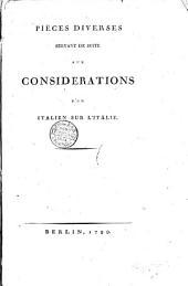 Pièces diverses servant de suite aux considerations d'un italien sur l'Italie[C. Denina!