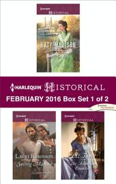 Harlequin Historical February 2016 - Box Set 1 of 2: Want Ad Wife\Saving Marina\The Notorious Countess