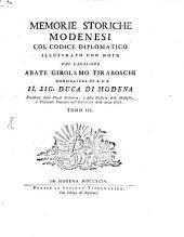 Memorie storiche Modenesi: col codice diplomatico : illustrato con note, Volume 3