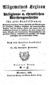 Allgemeines Lexicon der Religions u. christlichen Kirchengeschichte für alle Confessionen: Band 4