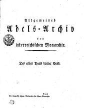 Allgemeines Adels-Archiv der österreichischen Monarchie: Des ersten Theils dritter Band, Band 3