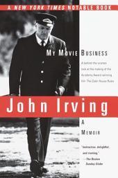 My Movie Business: A Memoir