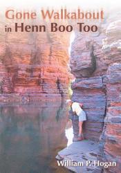 Gone Walkabout In Henn Boo Too Book PDF