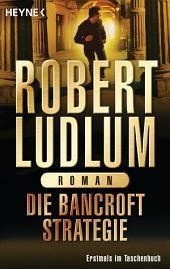 Die Bancroft Strategie: Roman