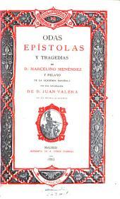 Odas, epístolas y tragedias de D. Marcelino Menéndez y Pelayo