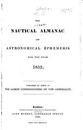 Nautical Almanac and Astronomical Ephemeris: Volume 1852