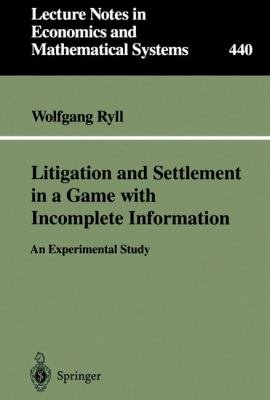 Litigation and Settlement in a Game with Incomplete Information PDF