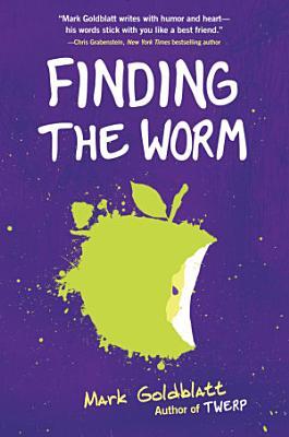 Finding the Worm  Twerp Sequel