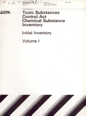Toxic Substances Control Act (TSCA) Chemical Substance Inventory: Volume 1