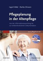 Pflegeplanung in Der Altenpflege