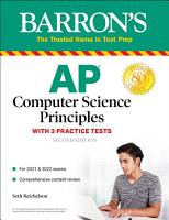 AP Computer Science Principles with 3 Practice Tests PDF