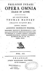 Philonis Judaei Opera omnia Graece et Latine ad editionem Thomae Mangey collatis aliquot mss. edenda curavit Augustus Friedericus Pfeiffer...