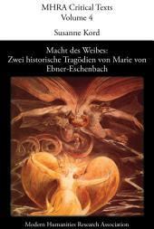 Macht des Weibes: zwei historische Tragödien von Marie von Ebner-Eschenbach