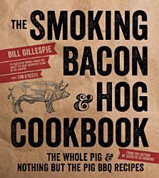 The Smoking Bacon   Hog Cookbook PDF