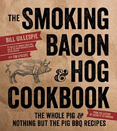 The Smoking Bacon   Hog Cookbook