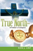 True North A Father s Compass PDF