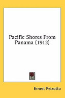 Pacific Shores from Panama (1913)