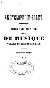 Manuel complet de musique vocale et instrumentale: ou, Encyclopédie musicale, Partie3,Volume2