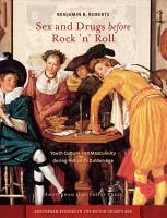 Sex and Drugs Before Rock  n  Roll PDF
