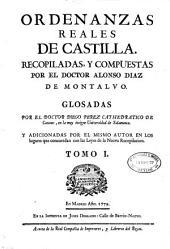 Ordenanzas reales de Castilla: Volumen 1