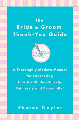 The Bride   Groom Thank You Guide PDF