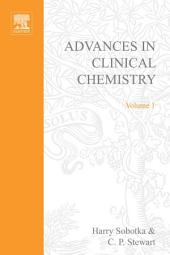 Advances in Clinical Chemistry: Volume 1