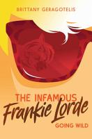 The Infamous Frankie Lorde 2  Going Wild PDF