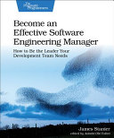 Become an Effective Software Engineering Manager PDF