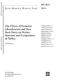 The effects of financial liberalization and new bank entry on market structure and competition in turkey PDF