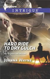 Hard Ride to Dry Gulch