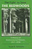 The Fight to Save the Redwoods PDF