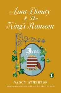 Aunt Dimity and The King s Ransom Book