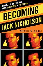 Becoming Jack Nicholson