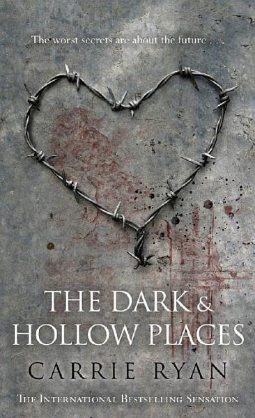 Download The Dark and Hollow Places Book