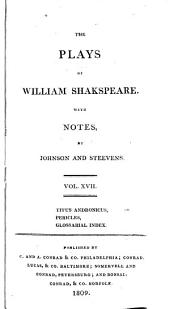 The Plays of William Shakespeare ...: With the Corrections and Illustrations of Various Commentators, Volume 17