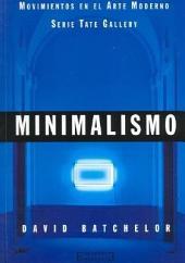 Minimalismo: Movimientos en el Arte Moderno (Serie Tate Gallery)