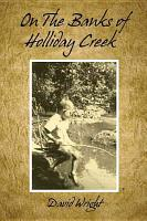 On the Banks of Holliday Creek PDF